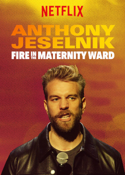 Anthony Jeselnik Fire in the Maternity Ward online cz